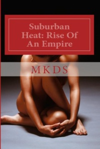 Suburban Heat - Rise Of An Empire 1